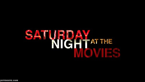 Saturday Night At Movie