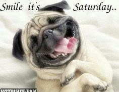 Smile Its Saturday