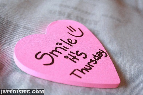 Smile Its thursday