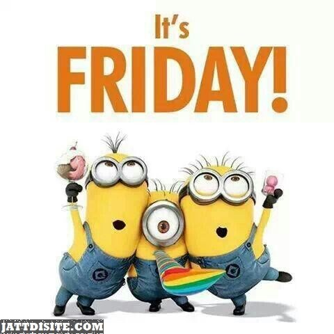 Yeah Its Friday