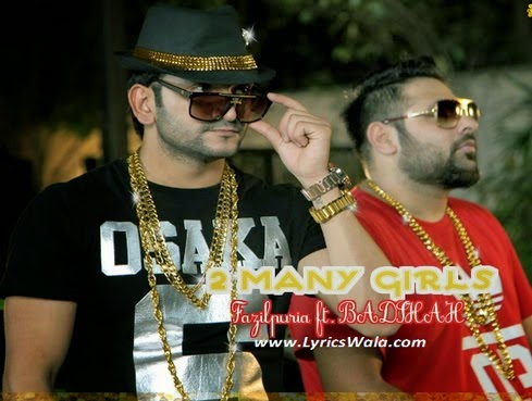 Download 2 Many Girls (ft Badshah) By Fazilpuria