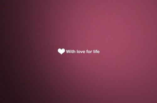 With Love For Life