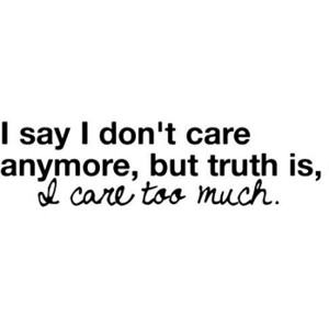 I Say Don't Care