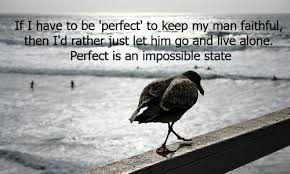 If I Have To Be Perfect