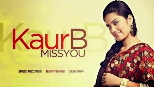 Miss You - Kaur B