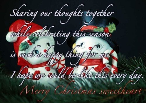 Sharing Our Thoughts Together While Celebrating This Season Is Such A Happy Thing For Me. Merry Christmas Sweetheart