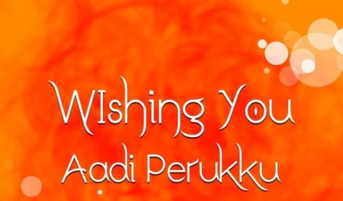 Wishing You Aadi Perukku