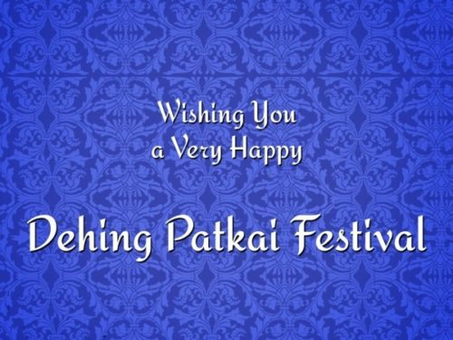 Wishing you a very Happy Dehing Patkai Festival