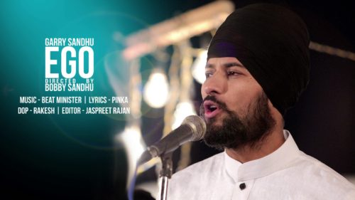 Garry Sandhu Ego Song